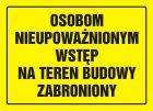 OA078 - Osobom nieupoważnionym wstęp na teren budowy zabroniony - znak, tablica budowlana
