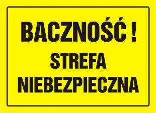OA079 - Baczność! Strefa niebezpieczna - znak, tablica budowlana