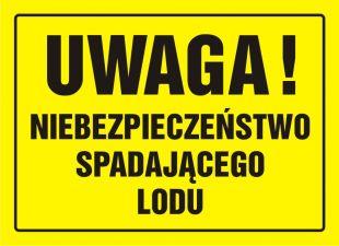 OA086 - Uwaga! Niebezpieczeństwo spadającego lodu - znak, tablica budowlana
