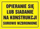 OA087 - Opieranie się lub siadanie na konstrukcji surowo zabronione - znak, tablica budowlana