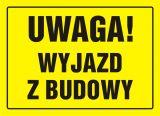 OA094 - Uwaga! Wyjazd z budowy - znak, tablica budowlana - Oznakowanie na czas robót drogowych