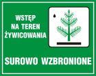 OB015 - Wstęp na teren żywicowania surowo wzbroniony - znak, lasy