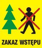 OB031 - Zakaz wstępu - znak, lasy - Oznakowanie dróg leśnych niedostępnych dla ruchu
