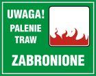OB041 - Uwaga! Palenie traw zabronione - znak, lasy