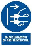 Odłącz urządzenie od sieci elektrycznej - znak bhp nakazujący, informujący - GL051 - Czynniki uciążliwe i szkodliwe w miejscu pracy: przykłady, sposoby ochrony i BHP