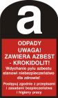 Odpady. Uwaga! Zawiera azbest - krokidolit! - znak bezpieczeństwa, ostrzegający, informujący - LD002