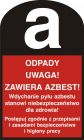 Odpady. Uwaga! Zawiera azbest! - znak bezpieczeństwa, ostrzegający, informujący - LD004