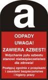 Odpady. Uwaga! Zawiera azbest! - znak bezpieczeństwa, ostrzegający, informujący - LD004 - Praca przy materiałach niebezpiecznych