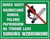 Okres suszy - rozniecanie ognisk, palenie papierosów na terenie lasu surowo wzbronione - znak, lasy - OB004 - Zabezpieczenie ppoż lasów