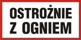 Ostrożnie z ogniem - znak informacyjny - PB100 - Substancje i mieszaniny samoreaktywne