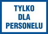 PA017 - Tylko dla personelu - znak informacyjny - Placówki służby zdrowia – oznaczenia