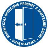 PA026 - Prosimy o zamykanie drzwi - znak informacyjny - Przepisy dotyczące pomieszczeń pracy