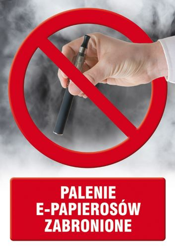 Palenie e-papierosów zabronione - znak informacyjny - PC515 - Jak e-papierosy wpływają na zdrowie?