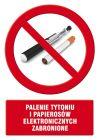 Palenie tytoniu i papierosów elektronicznych zabronione - znak informacyjny - PC512