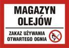 PB171 - Magazyn olejów - zakaz używania otwartego ognia - znak informacyjny