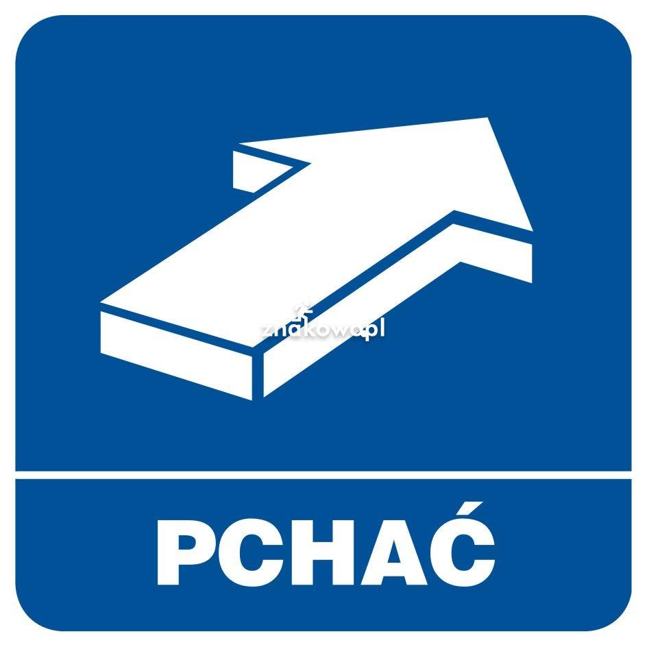 Pchać - Obiekty handlowe – znaki bezpieczeństwa i tablice informacyjne