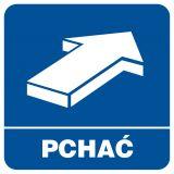 Pchać - znak informacyjny - RA121 - Obiekty handlowe – znaki bezpieczeństwa i tablice informacyjne