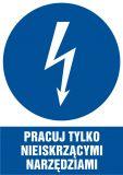 Pracuj tylko nieiskrzącymi narzędziami - znak sieci elektrycznych - HE012 - Znaki elektryczne nakazu