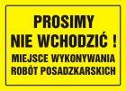 Prosimy nie wchodzić! Miejsce wykonywania robót posadzkarskich - znak, tablica budowlana - OA014