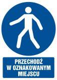 Przechodź w oznakowanym miejscu - znak bhp nakazujący, informujący - GL013 - Znaki nakazu BHP – zastosowanie i przykłady