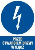 Przed otwarciem drzwi wyłącz - znak sieci elektrycznych - HE019 - Znaki elektryczne nakazu
