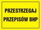Przestrzegaj przepisów BHP - znak, tablica budowlana - OA037