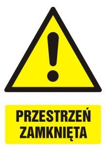 Przestrzeń zamknięta - znak bhp ostrzegający, informujący - GF001