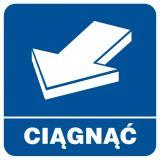 RA122 - Ciągnąć - znak informacyjny - Obiekty handlowe – znaki bezpieczeństwa i tablice informacyjne