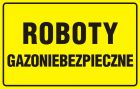 Roboty gazoniebezpieczne - znak bezpieczeństwa, ostrzegający, gazociągi - JD025