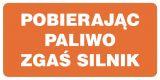 SB013 - Pobierając paliwo zgaś silnik - znak stacje benzynowe - Stacja benzynowa – jak powinna być oznaczona?