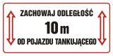 SB014 - Zachowaj odległość 10 m od pojazdu tankującego - znak stacje benzynowe - Stacja benzynowa – jak powinna być oznaczona?