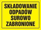 Składowanie odpadów surowo zabronione - znak, tablica budowlana - OA034