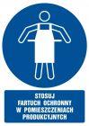 Stosuj fartuch ochronny w pomieszczeniach produkcyjnych - znak bhp nakazujący, informujący - GL028