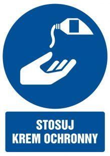 Stosuj krem ochronny - znak bhp nakazujący, informujący - GL054