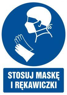 Stosuj maskę i rękawiczki - znak bhp nakazujący, informujący - GL029