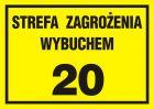 Strefa zagrożenia wybuchem 20 - znak ostrzegający, informujący - NC019