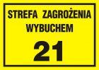 Strefa zagrożenia wybuchem 21 - znak ostrzegający, informujący - NC020