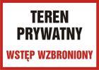 Teren prywatny wstęp wzbroniony - znak informacyjny - PB089