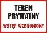 Teren prywatny wstęp wzbroniony - znak informacyjny - PB089 - Nieupoważnionym wstęp wzbroniony: co oznaczają znaki, tabliczki i gdzie je kupić?