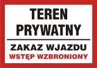 Teren prywatny - zakaz wjazdu / wstęp wzbroniony - znak informacyjny - PB173