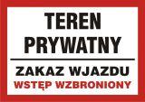 Teren prywatny - zakaz wjazdu / wstęp wzbroniony - znak informacyjny - PB173 - Nieupoważnionym wstęp wzbroniony: co oznaczają znaki, tabliczki i gdzie je kupić?