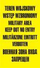Teren wojskowy wstęp wzbroniony military area keep out no entry - znak, tablica wojskowa - NF001