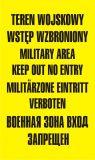 Teren wojskowy wstęp wzbroniony military area keep out no entry - znak, tablica wojskowa - NF001 - Nieupoważnionym wstęp wzbroniony: co oznaczają znaki, tabliczki i gdzie je kupić?