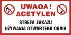 Uwaga acetylen! Strefa zakazu używania otwartego ognia - znak zakazujący, informujący - NC012