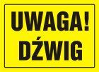 Uwaga! Dźwig - znak, tablica budowlana - OA062