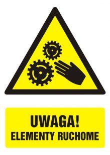 Uwaga ! Elementy ruchome - znak bhp ostrzegający, informujący - GF044