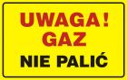 Uwaga! Gaz - nie palić - tabliczka gazowa - JD014