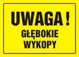 Uwaga! Głębokie wykopy - znak, tablica budowlana - OA007 - Plac budowy – znaki i tablice