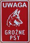 Uwaga groźne psy - tabliczka tłoczona aluminiowa