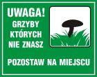 Uwaga! Grzyby, których nie znasz pozostaw na miejscu - znak, lasy - OB036
